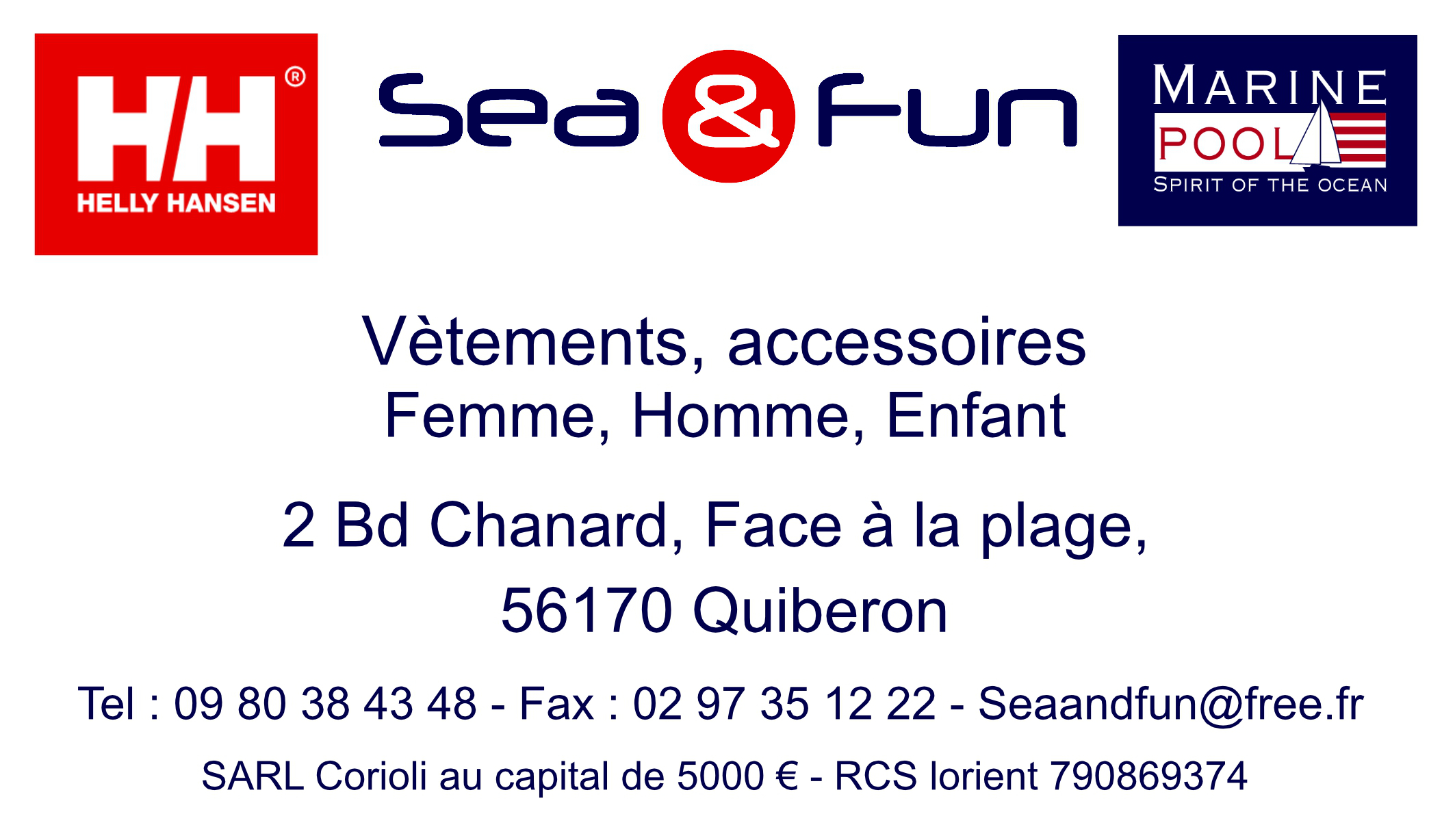 Sea And Fun, 2 Bd Chanard, 56170 Quiberon - Tel : 09 80 38 43 48